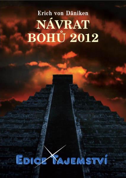 Návrat bohů 2012